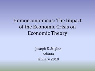 Homoeconomicus : The Impact  of  the Economic Crisis on Economic Theory