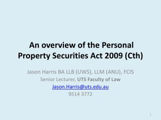 An  overview of the  Personal  Property Securities  Act 2009 ( Cth )