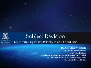 Subject Revision  Distributed Systems: Principles and Paradigms