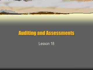 Auditing and Assessments