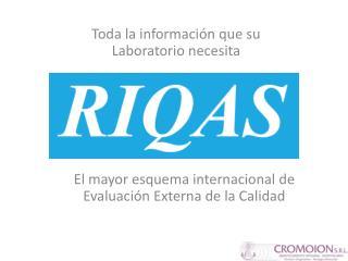 el mayor esquema internacional de evaluaci n externa de la calidad