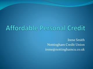 Affordable Personal Credit