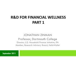 R&D for Financial Wellness Part 1