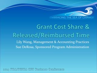 Grant Cost Share & Released/Reimbursed Time