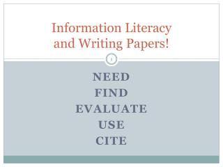 Information Literacy  and Writing Papers!
