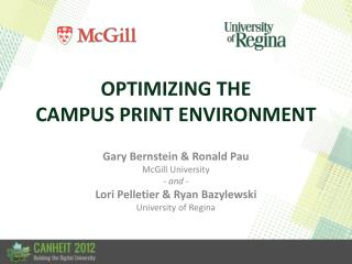 OPTIMIZING THE CAMPUS PRINT ENVIRONMENT