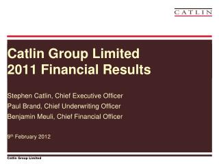 Catlin Group Limited 2011 Financial Results