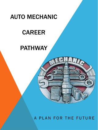 Auto Mechanic  Career   pATHWAY