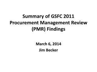 Summary of GSFC 2011 Procurement Management Review (PMR) Findings