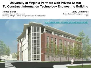 University of Virginia Partners with Private Sector To Construct Information Technology Engineering Building