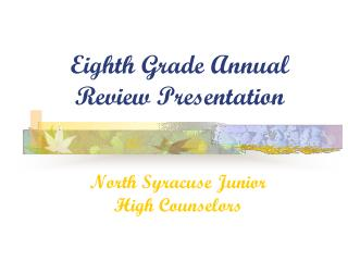 Eighth Grade Annual Review Presentation