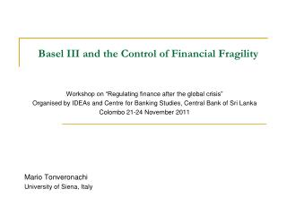 Basel  III and  the  Control  of  Financial  F ragility