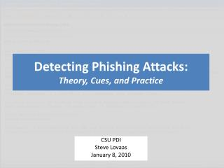 Detecting Phishing Attacks: Theory, Cues, and Practice