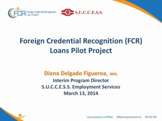 Foreign Credential Recognition (FCR) Loans Pilot Project