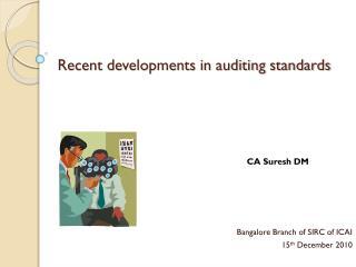 Recent developments in auditing standards
