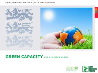 Green capacity  for a greener  russia