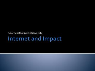 Internet and Impact