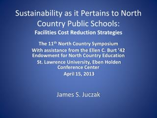 Sustainability as it Pertains to North Country Public Schools: Facilities Cost Reduction Strategies
