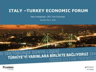 ITALY –TURKEY ECONOMIC FORUM