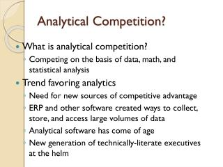 Analytical Competition?
