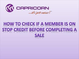 How to check if a Member is on Stop Credit before completing a sale