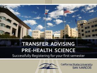 Transfer  advising Pre-Health  Science