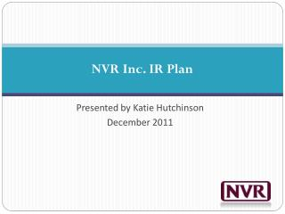 NVR Inc. IR Plan