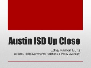 Austin ISD Up Close