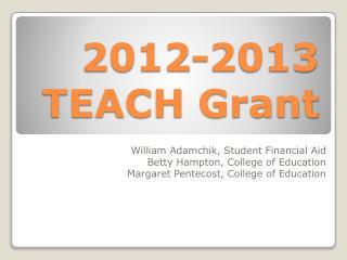 2012-2013 TEACH Grant