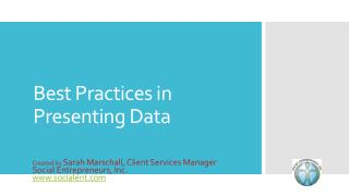 Best Practices in Presenting Data