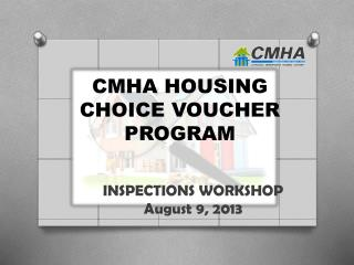 CMHA HOUSING CHOICE VOUCHER PROGRAM