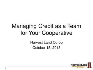 Managing Credit as  a  Team for Your Cooperative