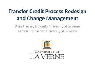 Transfer Credit Process Redesign and Change Management