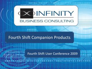 Fourth Shift User  Conference 2009