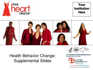 Health Behavior Change:  Supplemental Slides
