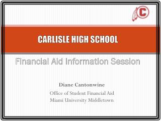 CARLISLE HIGH SCHOOL Financial Aid Information Session
