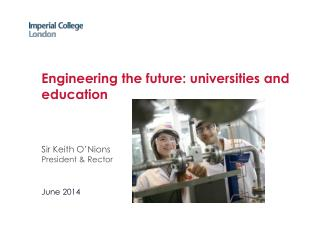 Engineering the future: universities and education
