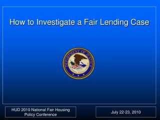 How to Investigate a Fair Lending Case