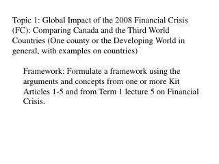 Impact of the 2008 Financial Crisis (FC): Canada Economy and Finance Employment and Economic security Human Development