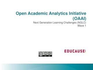 Open Academic Analytics Initiative (OAAI)