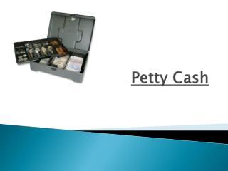 Petty Cash