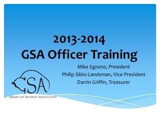 2013-2014 GSA Officer Training