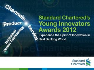 Standard  Chartered�s Young Innovators  Awards 2012