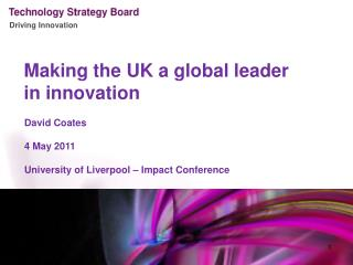 Making the UK a global leader in innovation