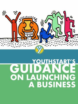 GUIDANCE ON  LAUNCHING A BUSINESS