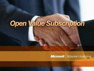 Open Value Subscription