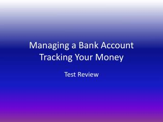 Managing a Bank Account Tracking Your Money