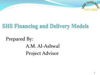 SHS Financing and Delivery Models