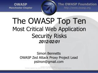 The OWASP Top Ten Most Critical Web Application Security Risks 2012/02/01