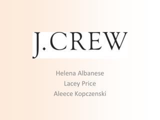 Helena Albanese Lacey Price Aleece Kopczenski